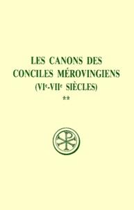 Brigitte Basdevant et Jean Gaudemet - LES CANONS DES CONCILES MEROVINGIENS (VIEME-VIIEME SIECLES). - Tome 2, Edition bilingue français-latin.
