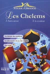 Brigitte Battin et Daniel Paladino - Les Chelems - A Sans-atout ; A la couleur.