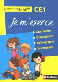 Brigitte Baudelot et Houria Delourme-Bentayeb - Je m'exerce grammaire-conjugaison-orthographe-vocabulaire CE1 - Fichier d'activités.