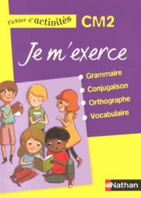 Brigitte Baudelot et Houria Delourme-Bentayeb - Je m'exerce grammaire-conjugaison-orthographe-vocabulaire CM2 - Fichier d'activités.