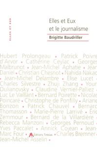Brigitte Baudriller - Elles et Eux et le journalisme.