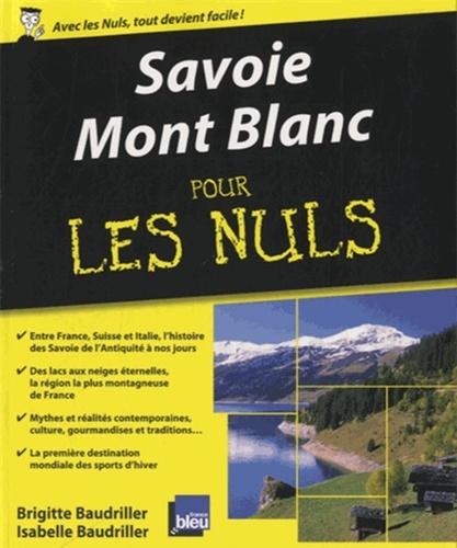 Savoie, Mont Blanc pour les nuls