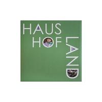 Brigitte Bauer - Haus Hof Land.