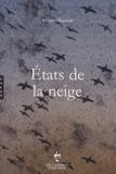 Brigitte Baumié - Etats de la neige.