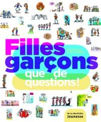 Brigitte Bègue et Sylvie Sargueil - Filles garçons que de questions !.