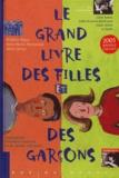 Brigitte Bègue et Anne-Marie Thomazeau - Le grand livre des filles et des garçons.