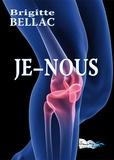 Brigitte Bellac - Je-nous - Récit de vie.
