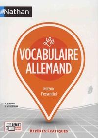 Brigitte Benhamou et Véronique Veyrier-Milan - Le vocabulaire allemand.