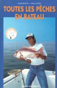 Brigitte Besson et Nelson Cazeils - Toutes les pêches en bateau.
