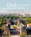 Brigitte Blanc - La Cité internationale universitaire de Paris - De la cité-jardin à la cité-monde.