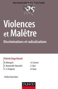 Violences et Malêtre - Discriminations et radicalisations.
