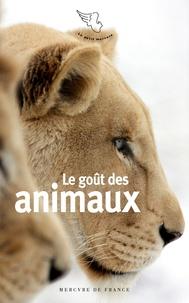 Brigitte Bontour - Le goût des animaux.