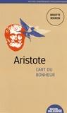 Brigitte Boudon - Aristote, l'art du bonheur.