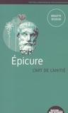 Brigitte Boudon - Epicure, l'art de l'amitié.