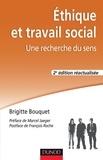 Brigitte Bouquet - Éthique et travail social - 2e éd. - Une recherche du sens.