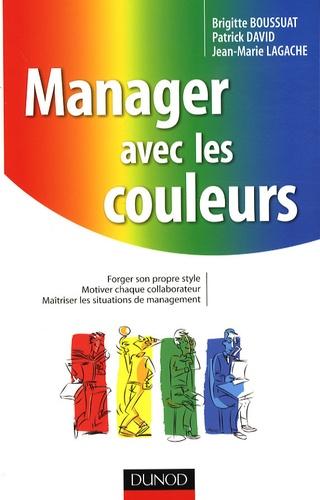 Brigitte Boussuat et Patrick David - Manager avec les couleurs.