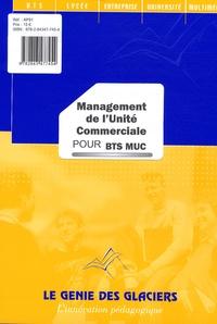 Brigitte Bouzigues et Philippe Paquet - Management de l'unité commerciale pour BTS MUC.