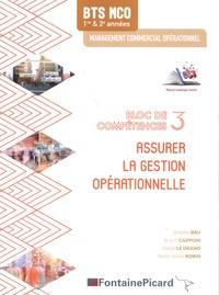 Brigitte Bru et Bruno Capponi - Assurer la gestion opérationnelle BTS MCO 1re & 2e années - Bloc de compétences 3.