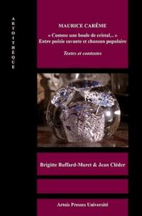 """Brigitte Buffard-Moret et Jean Cléder - Maurice Carême - """"Comme une boule de cristal..."""" Entre poésie savante et chanson populaire."""