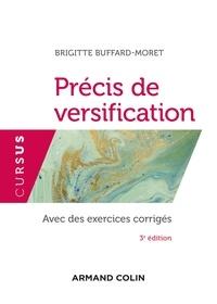 Brigitte Buffard-Moret - Précis de versification - 3e éd..
