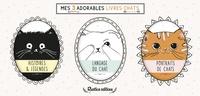 Brigitte Bulard-Cordeau - Coffret Mes 3 adorables livres chats - Histoires & légendes ; Langage du chat ; Portraits de chats.