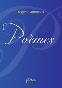 Brigitte Cabannes - Poèmes.
