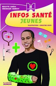 Brigitte Cadéac et Véronique Henriot - Infos santé jeunes.