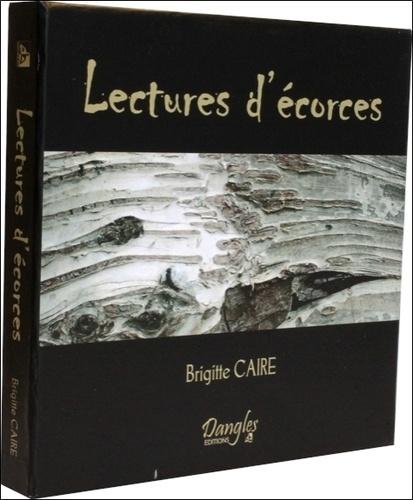 Brigitte Caire - Lectures d'écorces.