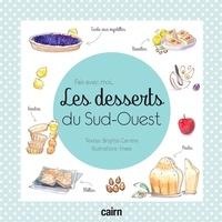 Brigitte Carrère et  Kness - Les desserts du Sud-Ouest.