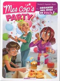 Brigitte Carrère et Philippe Fenech - Mes cop's  : Party.