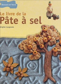 Le livre de la pâte à sel - Brigitte Casagranda |