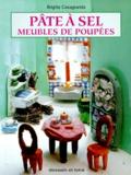 Brigitte Casagranda - Pâte à sel - Meubles de poupées.