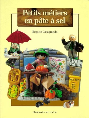 Brigitte Casagranda - Petits métiers en pâte à sel.