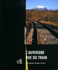 LAuvergne vue du train - Auvergne-Rhône-Alpes.pdf