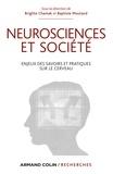 Brigitte Chamak et Baptiste Moutaud - Neurosciences et société - Enjeux des savoirs et pratiques sur le cerveau.