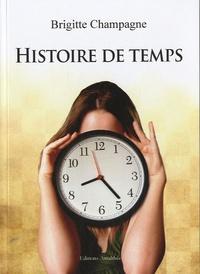 Brigitte Champagne - Histoire de temps.