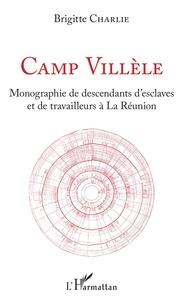 Accentsonline.fr Camp Villèle - Monographie de descendants d'esclaves et de travailleurs à la Réunion Image