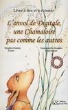 Brigitte Chemin et Emmanuelle Herpeux - L'envol de Digitale, une Chamaloire pas comme les autres. 1 CD audio