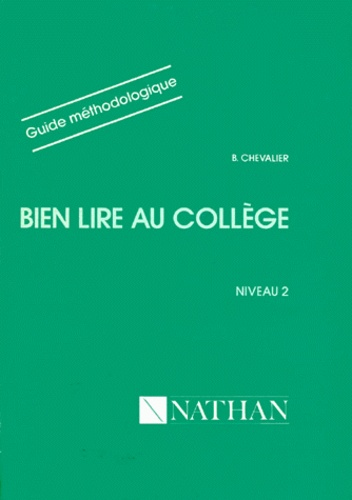 Bien Lire Au College Niveau 2 Guide Methodologique