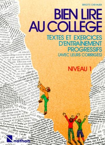 Bien Lire Au College Textes Et Exercices D Entrainement Progressifs Avec Leurs Corriges Niveau 1
