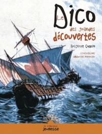 Brigitte Coppin et Maurice Pommier - Le Dico des grandes découvertes.