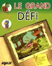 Brigitte Coppin et Eric Habourdin - Le grand défi - 5 volumes.