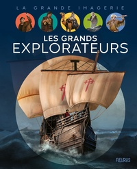 Brigitte Coppin et Arnaud Demaegd - Les grands explorateurs.