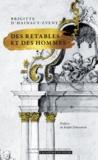 Brigitte d' Hainaut-Zveny - Des retables et des hommes.