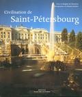Brigitte de Montclos - Civilisation de Saint-Pétersbourg.