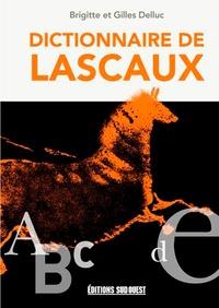 Brigitte Delluc et Gilles Delluc - Dictionnaire de Lascaux.