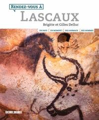 Brigitte Delluc et Gilles Delluc - Rendez-vous à Lascaux.