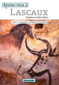 Brigitte Delluc - Rendez-vous à Lascaux.