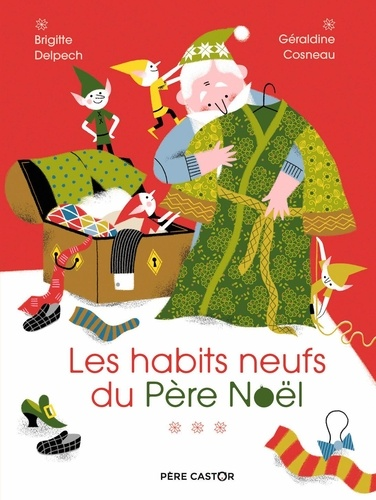 Les Habits neufs du Père Noel
