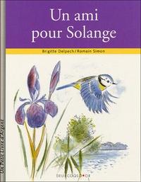 Brigitte Delpech - Un ami pour Solange.